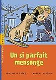 echange, troc Laurent Audouin - Un si parfait mensonge