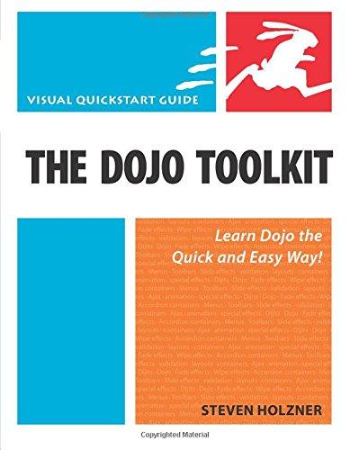 Dojo Toolkit, The:Visual QuickStart Guide
