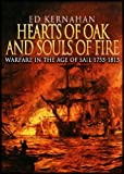 img - for Hearts of Oak and Souls of Fire: Warfare in the Age of Sail 1755-1815 book / textbook / text book