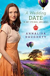 A Wedding Date in Hot Springs, Arkansas (Brides & Weddings)