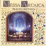Messa Arcaica by Franco Battiato (1994-03-26)