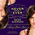 Never Have I Ever: The Lying Game #2 (       UNABRIDGED) by Sara Shepard Narrated by Cassandra Morris