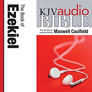 King James Version Audio Bible: The Book of Ezekiel Audiobook