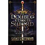 The Double-Edged Sword: The Nowhere Chronicles Book Oneby Sarah Silverwood