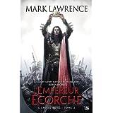 L'Empire brisé T3 L'Empereur écorché