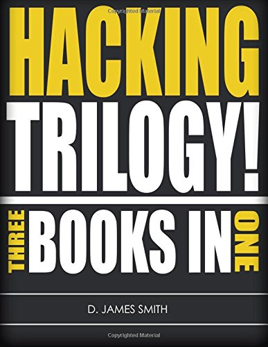 Hacking Trilogy!: 3-Books-in-1