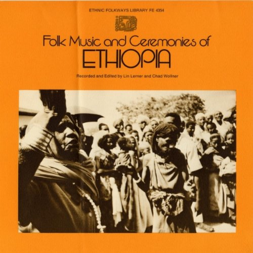 Folk Music & Ceremonies of Eth
