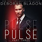PULSE - Part Three | Deborah Bladon