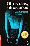 img - for Otros dias, otros anos (Spanish Edition) book / textbook / text book