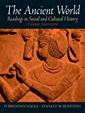 Ancient World: Readings In Social And Cultural History- (Value Pack w/MySearchLab) (0205678262) by Nagle, D. Brendan