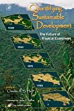 img - for Quantifying Sustainable Development: The Future of Tropical Economies book / textbook / text book