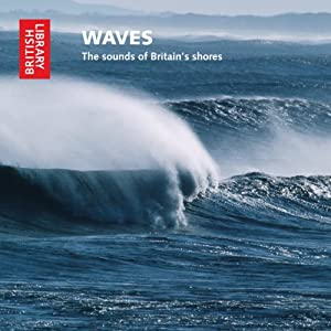 Waves: The Sounds of Britain's Shores | [Cheryl Tipp]