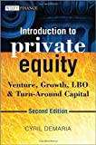 img - for Introduction to Private Equity: Venture, Growth, LBO and Turn-Around Capital book / textbook / text book