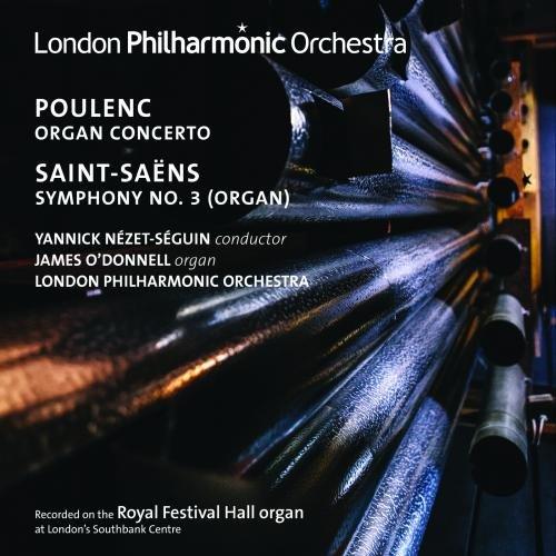 Poulenc: Organ Concerto - Saint-Saens: Symphony No. 3,