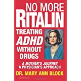 No More Ritalinby Mary Block