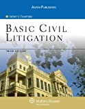 Basic Civil Litigation, 3E