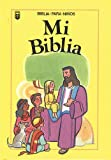 Mi Biblia = My Very Own Bible (Spanish Edition)
