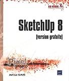 SketchUp 8 - (version gratuite)