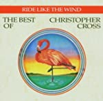 Ride Like the Wind: The Best of Chris...
