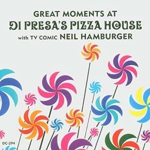 Great Moments at Di Presas Pizza House