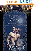 Becoming His Mate: Douglas Mountain Shifters (Fountain of Love)