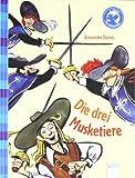 Der Bücherbär: Klassiker für Erstleser: Die drei Musketiere
