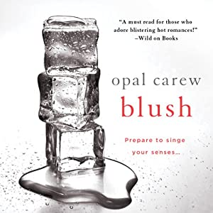 Blush | [Opal Carew]