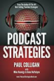 img - for Podcast Strategies - How To Podcast - 21 Questions Answered book / textbook / text book