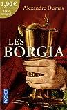 echange, troc Alexandre Dumas - Les Borgia