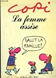 La femme assise (French Edition) (2226011323) by Copi