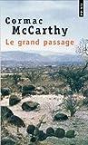 echange, troc Cormac McCarthy - Le grand passage