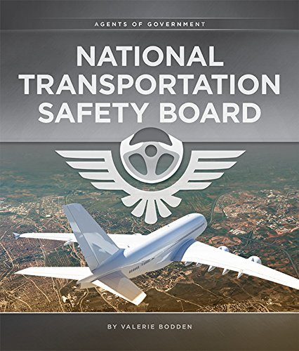 National Transportation Safety Board: Agents of Government