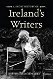A Short History of Irelands Writers (Pocket Books)