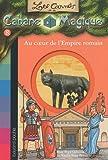 """Afficher """"Les Carnets de la cabane magique n° 8 Au coeur de l'empire romain"""""""