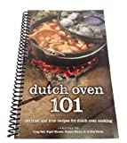 img - for Dutch Oven 101 Cookbook : 101 Tried & True Recipes for Dutch Oven Cooking book / textbook / text book