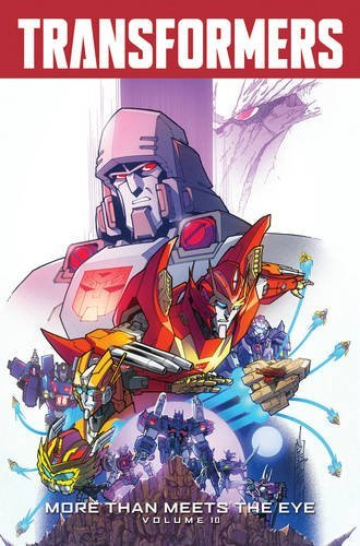 Download Transformers: More Than Meets The Eye Volume 10