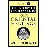 Our Oriental Heritage: The Story of Civilization, Volume I: 001