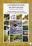 img - for La permaculture de Sepp Holzer book / textbook / text book