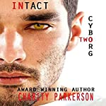 Intact: Cyborg, Book 2 | Charity Parkerson