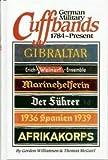 German Military Cuffbands, 1784-Present (0912138742) by Gordon Williamson