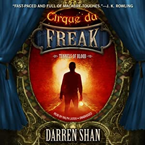 Tunnels of Blood: The Saga of Cirque du Freak, Book 3 | [Darren Shan]