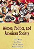 Women, Politicsnd American Society- (Value Pack w/MySearchLab) (4th Edition)