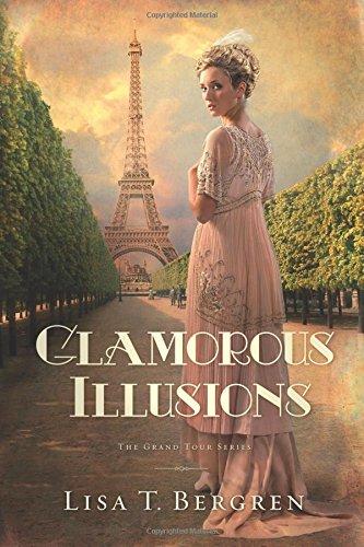 Image of Glamorous Illusions: A Novel (Grand Tour Series)