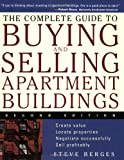 img - for The Complete Guide to Buying and Selling Apartment Buildings book / textbook / text book