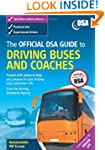 The Official DSA Guide to Driving Bus...