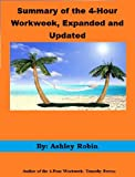 img - for Summary of the 4-Hour Workweek, Expanded and Updated, and Ethical Frameworks book / textbook / text book
