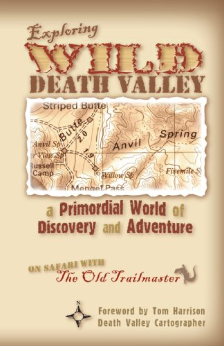 Exploring Wild Death Valley:a Primordial