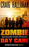 Zombie Day Care: Impact Series - Book 1 of 3