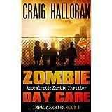 Zombie Day Care: Impact Series - Book 1 of 3 ~ Craig Halloran