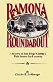 img - for Ramona & Round About: A History of San Diego County's Little Known Back Country book / textbook / text book